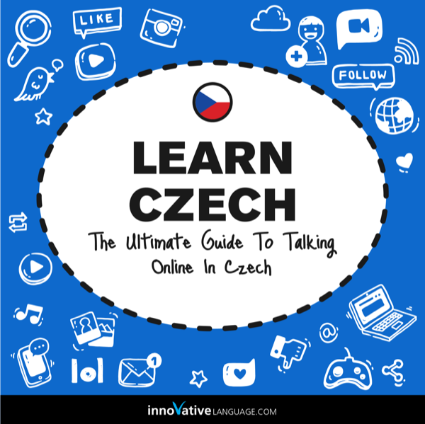 [Audiobook] Learn Czech: The Ultimate Guide to Talking Online in Czech