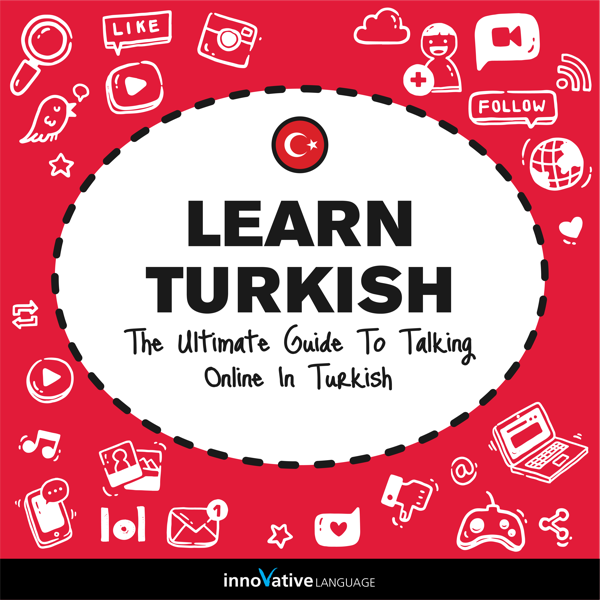Audiobook Turkish The Ultimate Guide To Talking Online In Turkish
