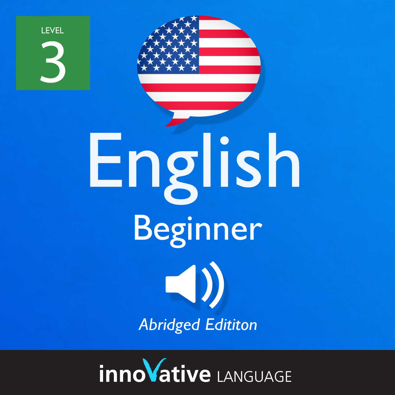 [Audiobook] Learn English - Level 3: Beginner English (Fluency Fast Edition)