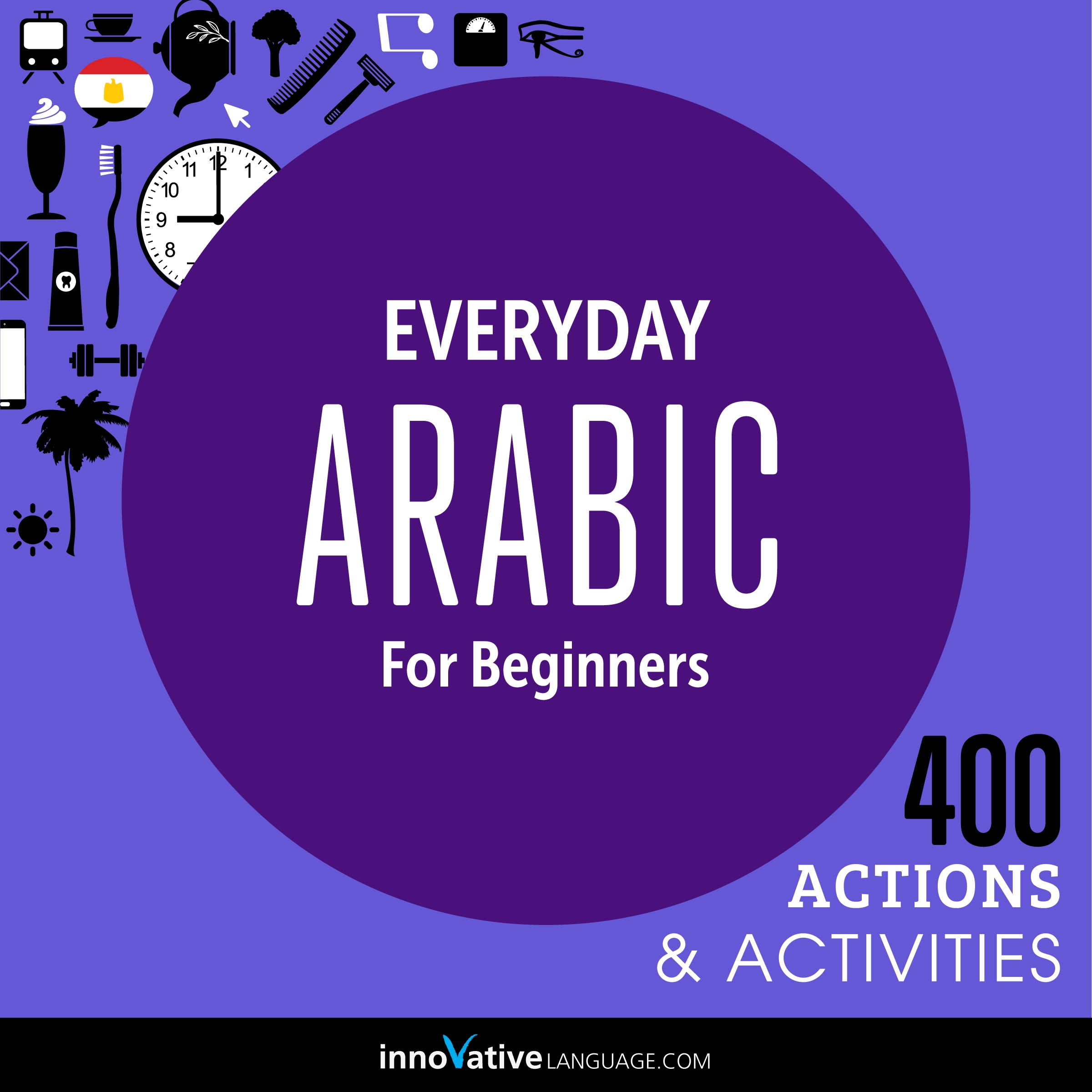 [Audiobook] Everyday Arabic for Beginners - 400 Actions & Activities