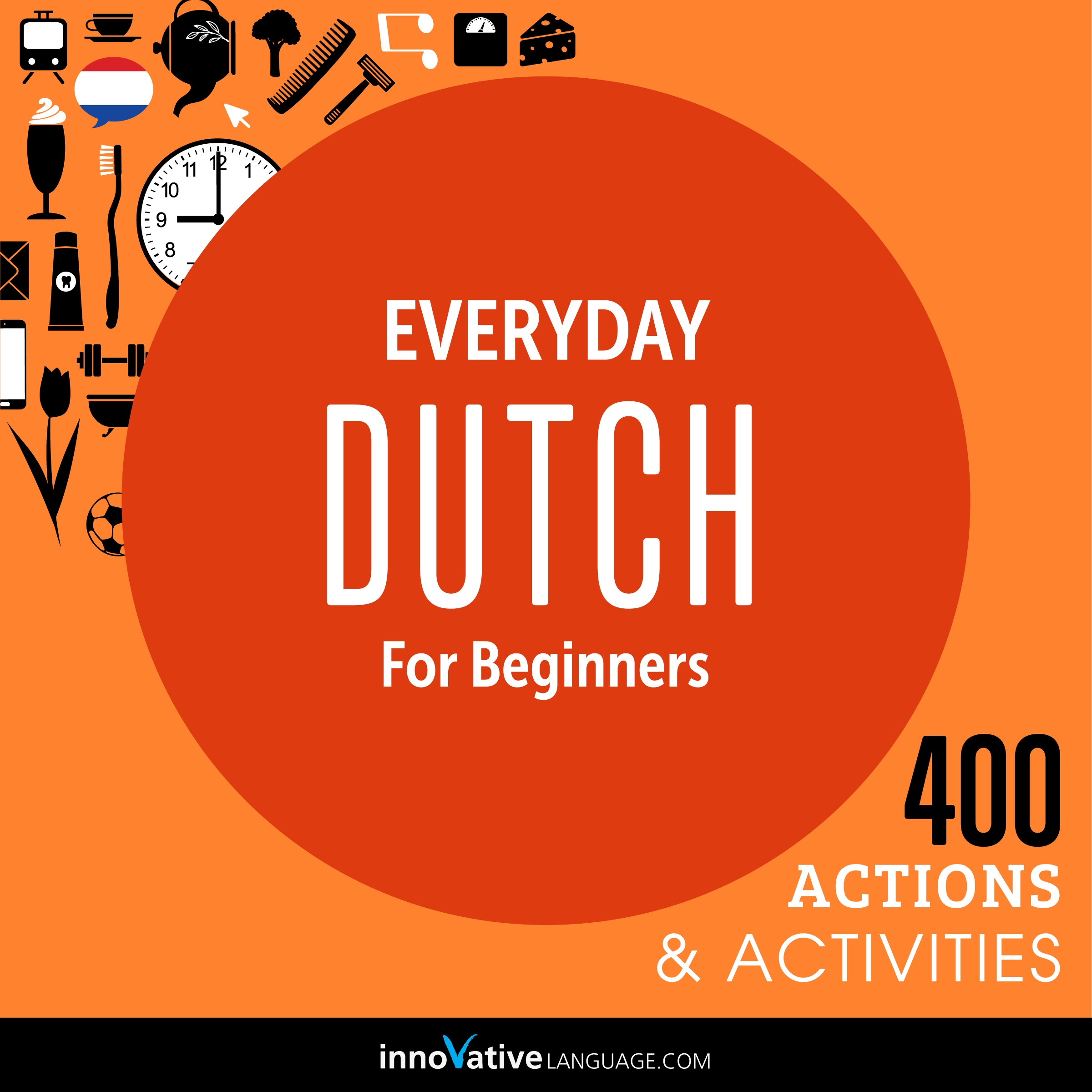 [Audiobook] Everyday Dutch for Beginners - 400 Actions & Activities