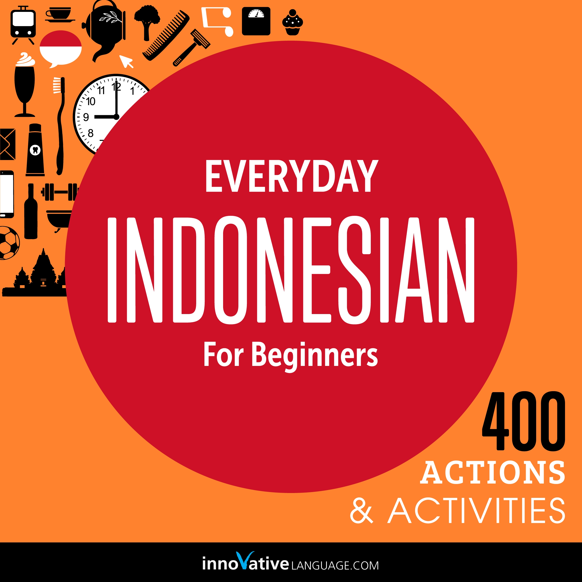 [Audiobook] Everyday Indonesian for Beginners - 400 Actions & Activities