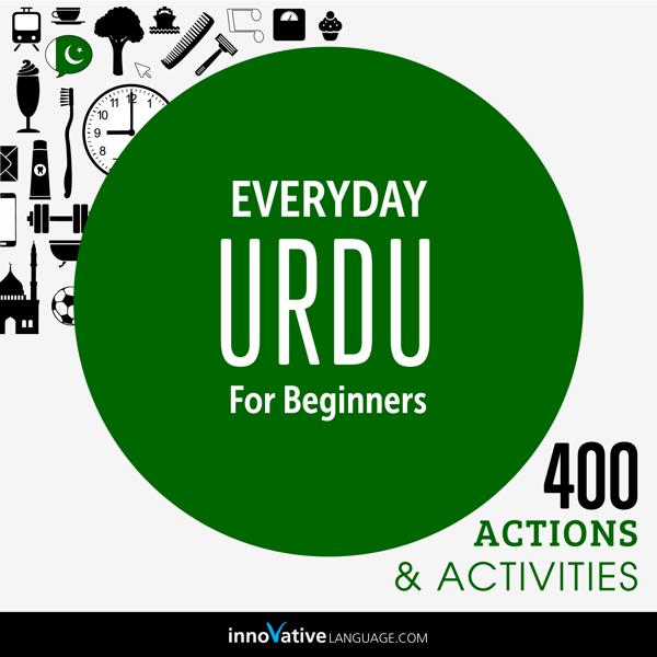 [Audiobook] Everyday Urdu for Beginners - 400 Actions & Activities