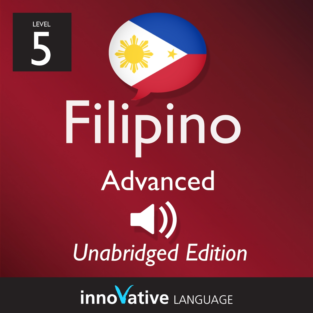 [Audiobook] Learn Filipino - Level 5: Advanced Filipino, Volume 1