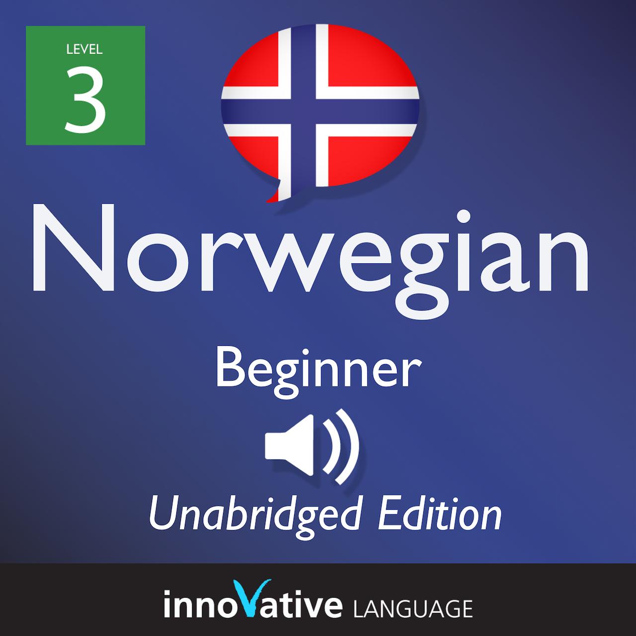 Level Beginner: Level 3: Beginner Norwegian
