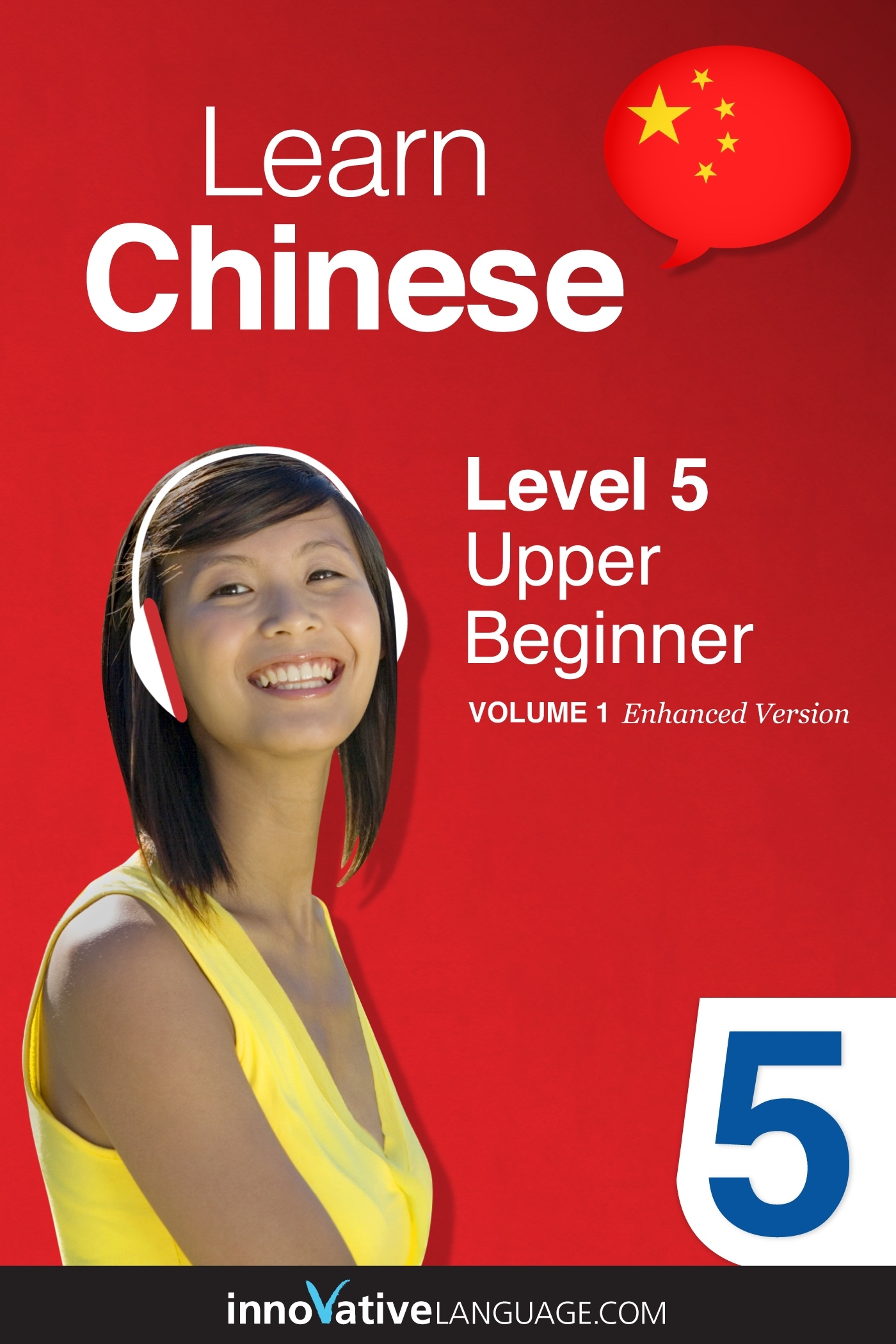 Learn Chinese - Level 5: Upper Beginner