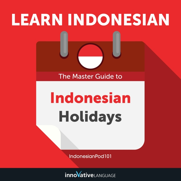 [Audiobook] Learn Indonesian: The Master Guide to Indonesian Holidays for Beginners
