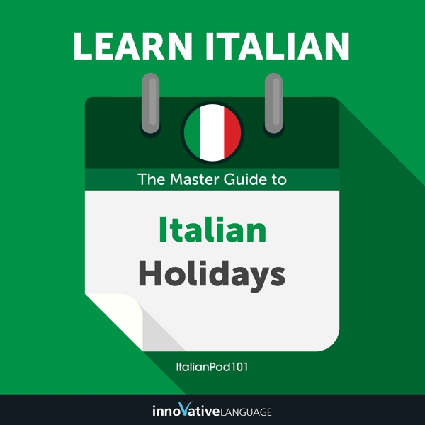 [Audiobook] Learn Italian: The Master Guide to Italian Holidays for Beginners