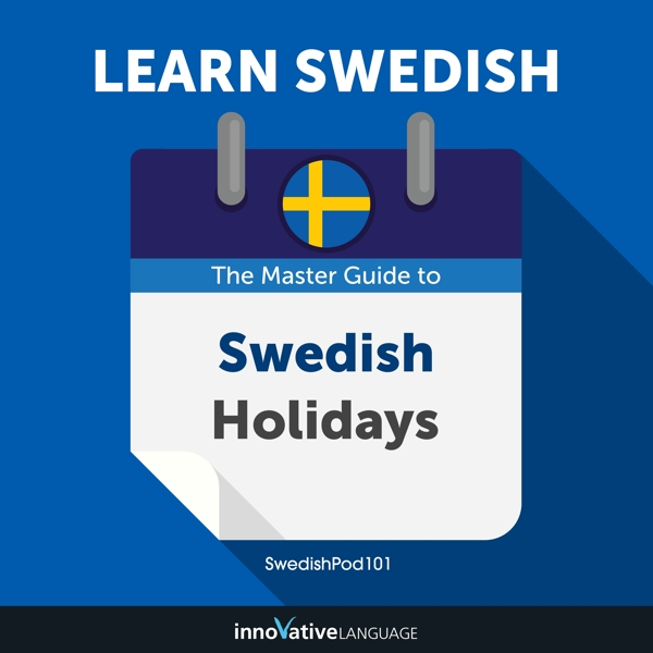 [Audiobook] Learn Swedish: The Master Guide to Swedish Holidays for Beginners
