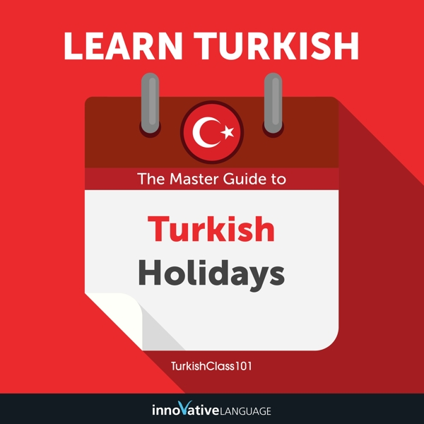 [Audiobook] Learn Turkish: The Master Guide to Turkish Holidays for Beginners