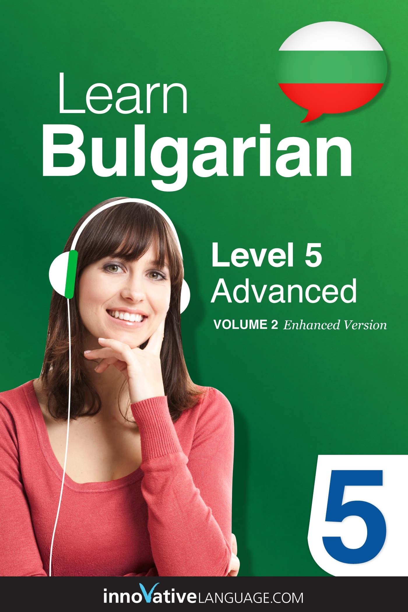 Learn Bulgarian - Level 5: Advanced, Volume 2