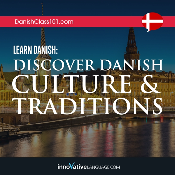 [Audiobook] Learn Danish: Discover Danish Culture & Traditions