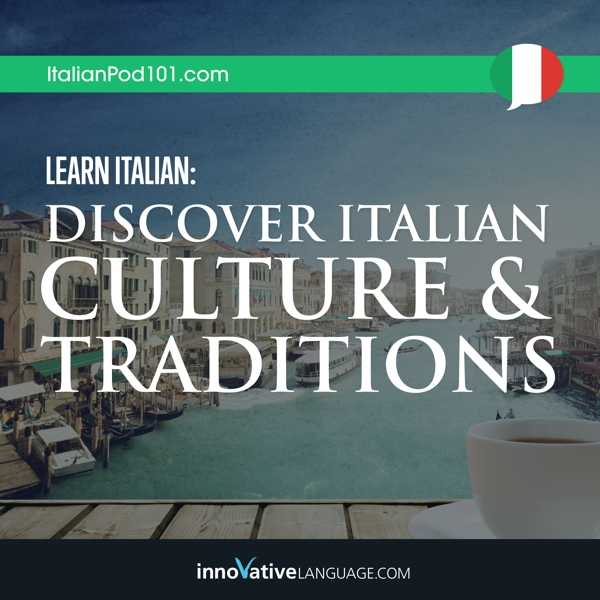 [Audiobook] Learn Italian: Discover Italian Culture & Traditions
