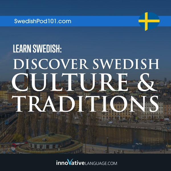 [Audiobook] Learn Swedish: Discover Swedish Culture & Traditions