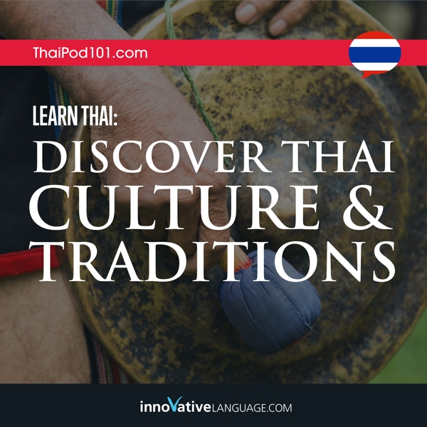 [Audiobook] Learn Thai: Discover Thai Culture & Traditions