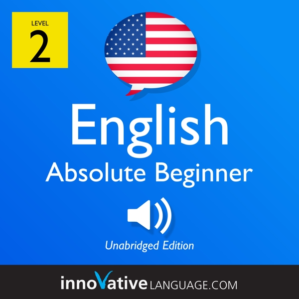[Audiobook] Learn English - Level 2: Absolute Beginner English, Volume 1