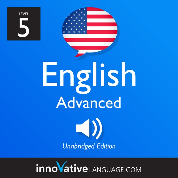 [Audiobook] Learn English - Level 5: Advanced English, Volume 1