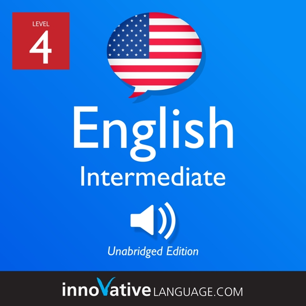 [Audiobook] Learn English - Level 4: Intermediate English, Volume 1