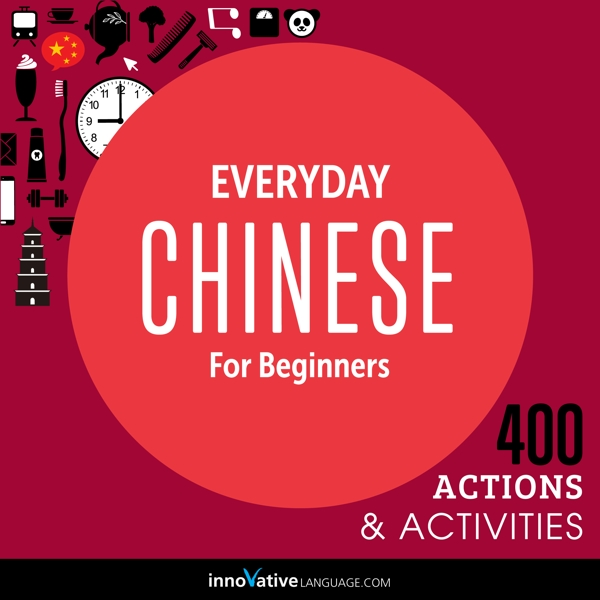 [Audiobook] Everyday Chinese for Beginners - 400 Actions & Activities