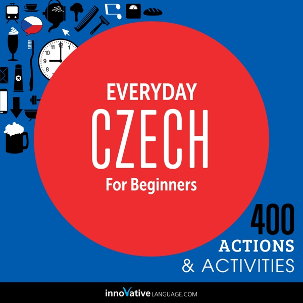 [Audiobook] Everyday Czech for Beginners - 400 Actions & Activities