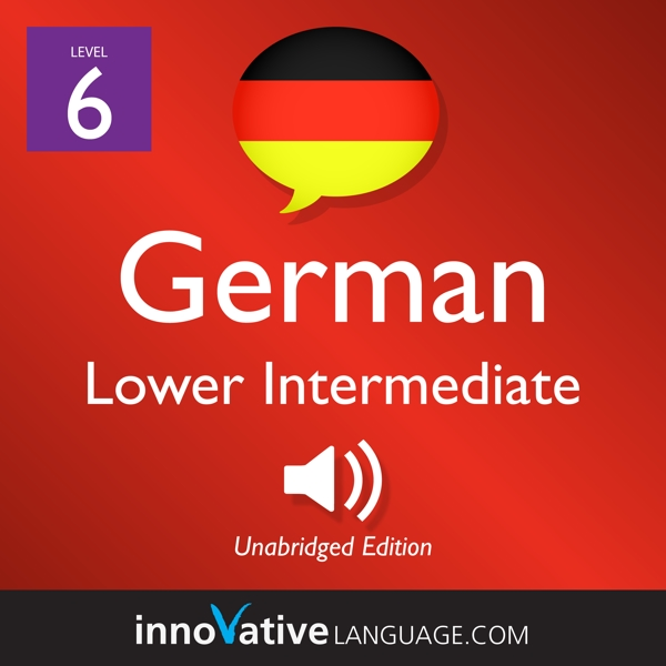[Audiobook] Learn German - Level 6: Lower Intermediate German, Volume 2