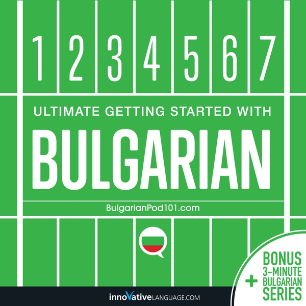 [Audiobook] Learn Bulgarian: Ultimate Getting Started with Bulgarian