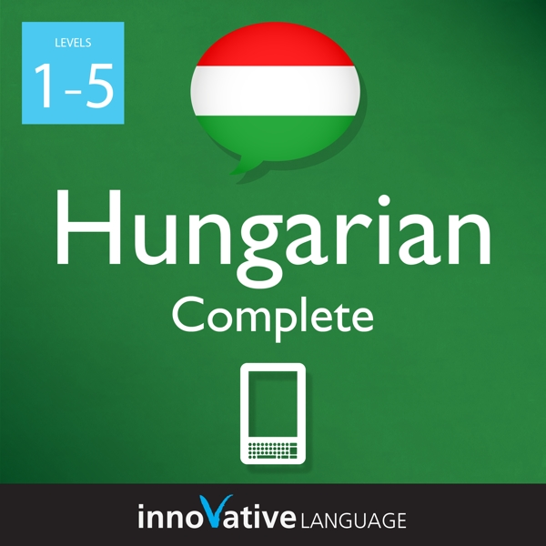 [Audiobook] Learn Hungarian - Level 1-5: Complete Hungarian