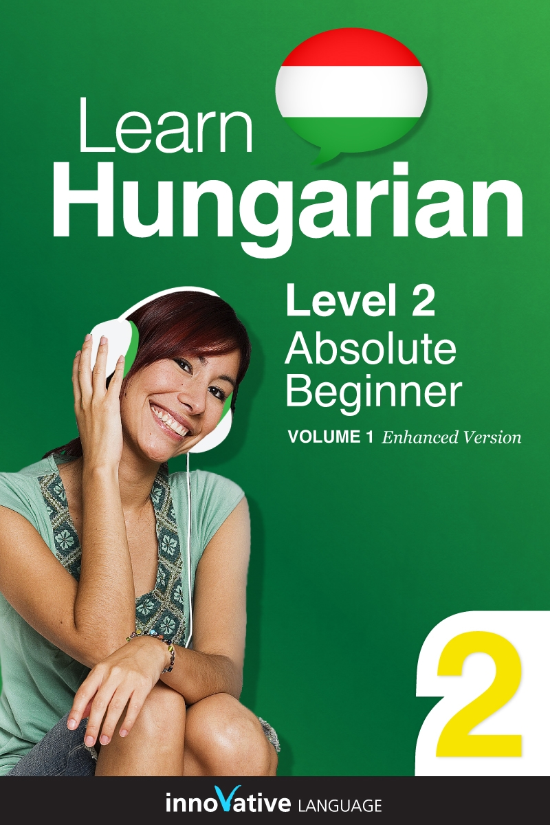 [eBook] Learn Hungarian - Level 2: Absolute Beginner
