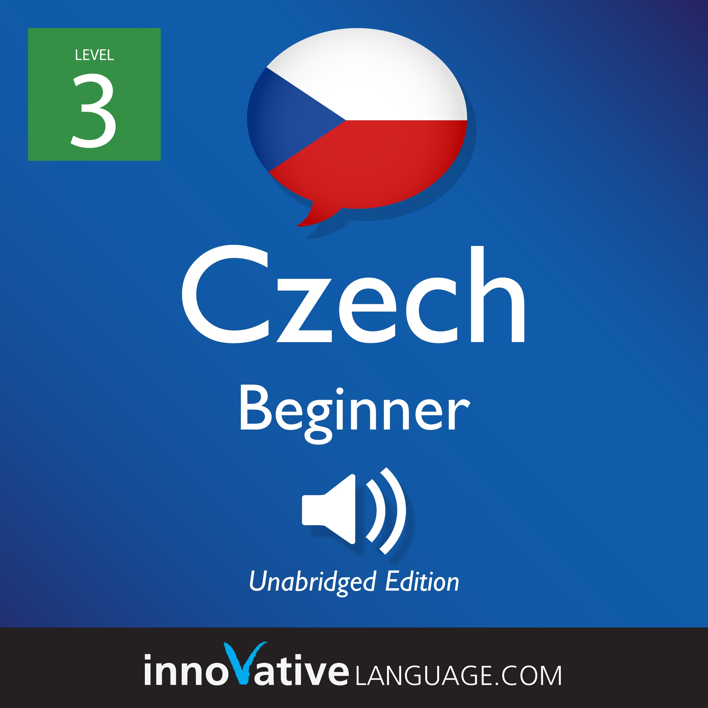 [Audiobook] Learn Czech - Level 3: Beginner Czech, Volume 1