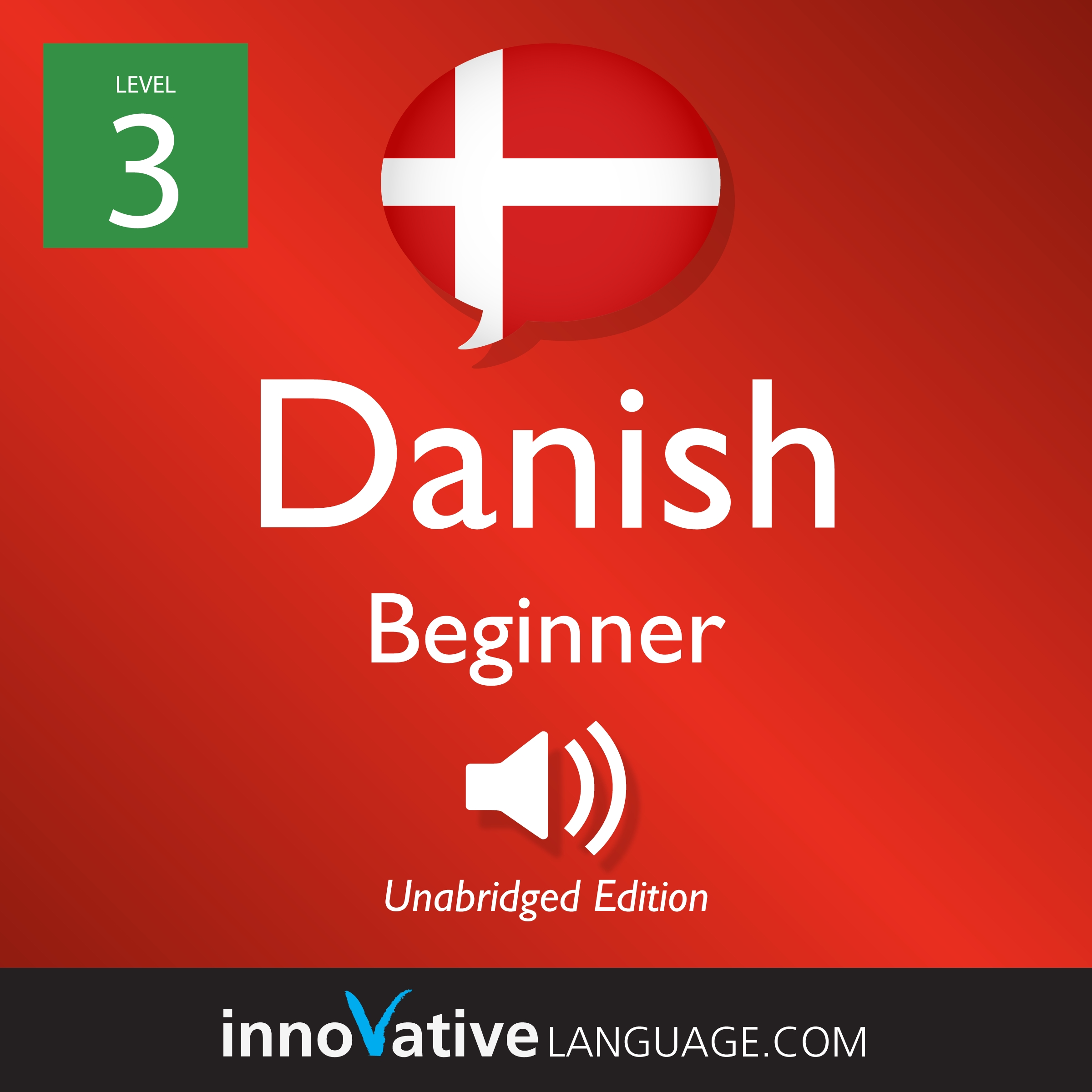 [Audiobook] Learn Danish - Level 3: Beginner Danish, Volume 1