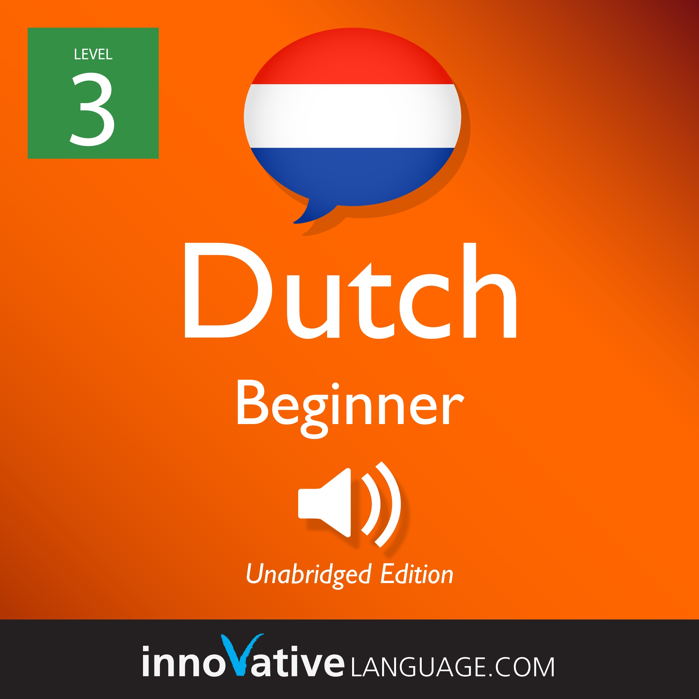 Audiobook Dutch - Level 3: Beginner Dutch: Volume 1