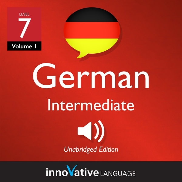 [Audiobook] Learn German - Level 7: Intermediate German, Volume 1
