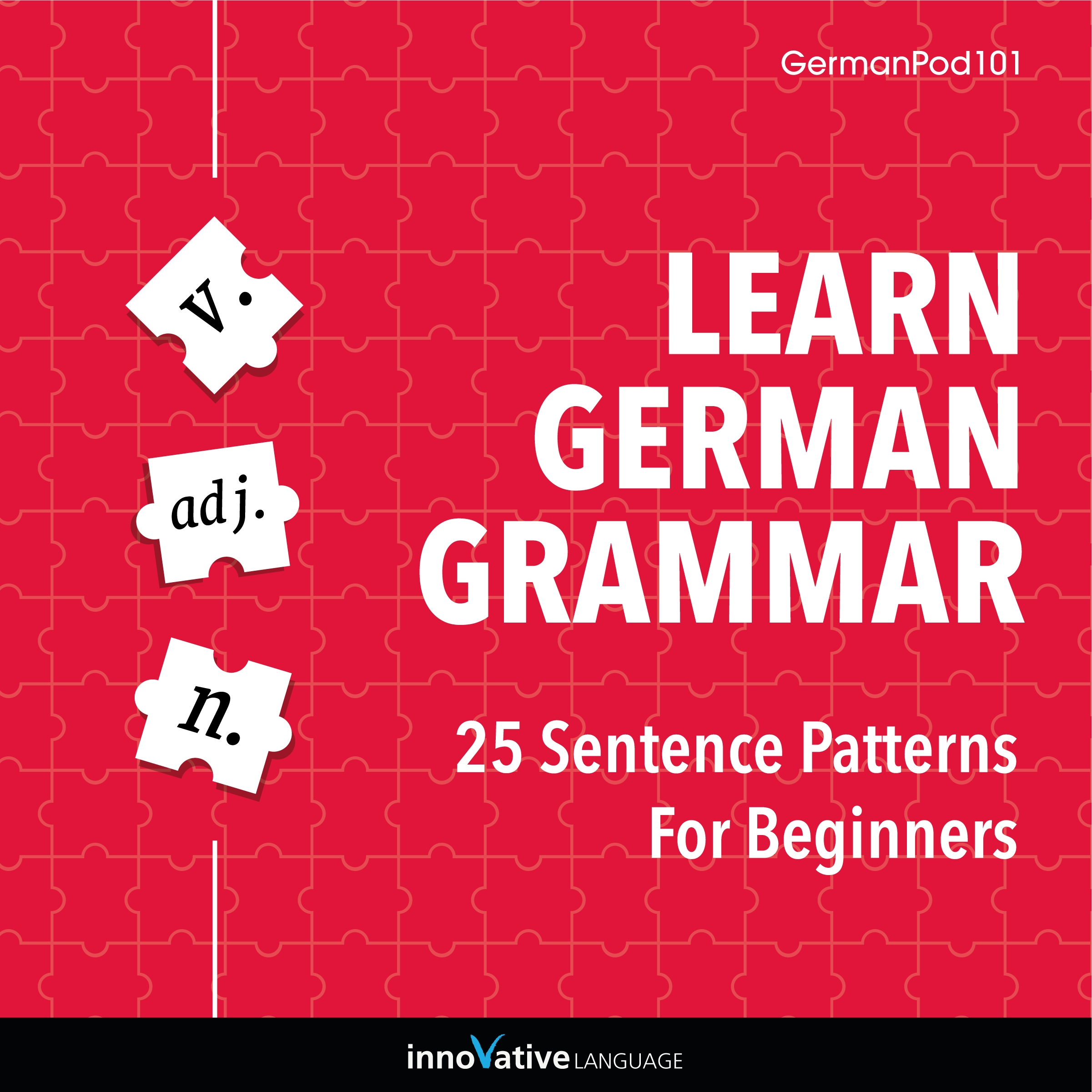 [Audiobook] Learn German Grammar: 25 Sentence Patterns for Beginners