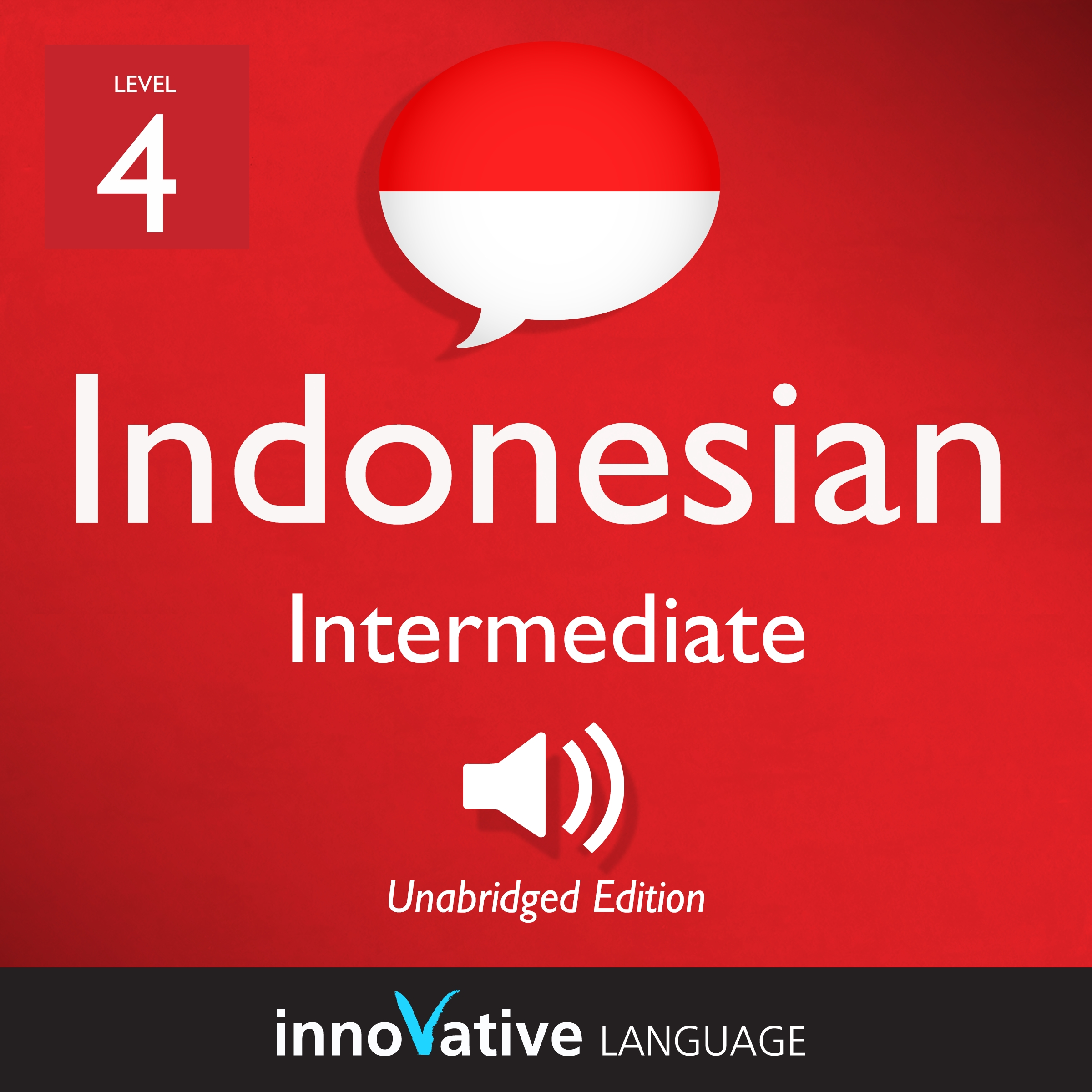 Audiobook Indonesian - Level 4: Intermediate Indonesian: Volume 1