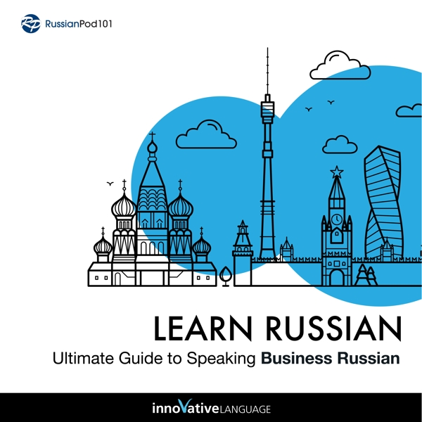 [Audiobook] Learn Russian: Ultimate Guide to Speaking Business Russian for Beginners