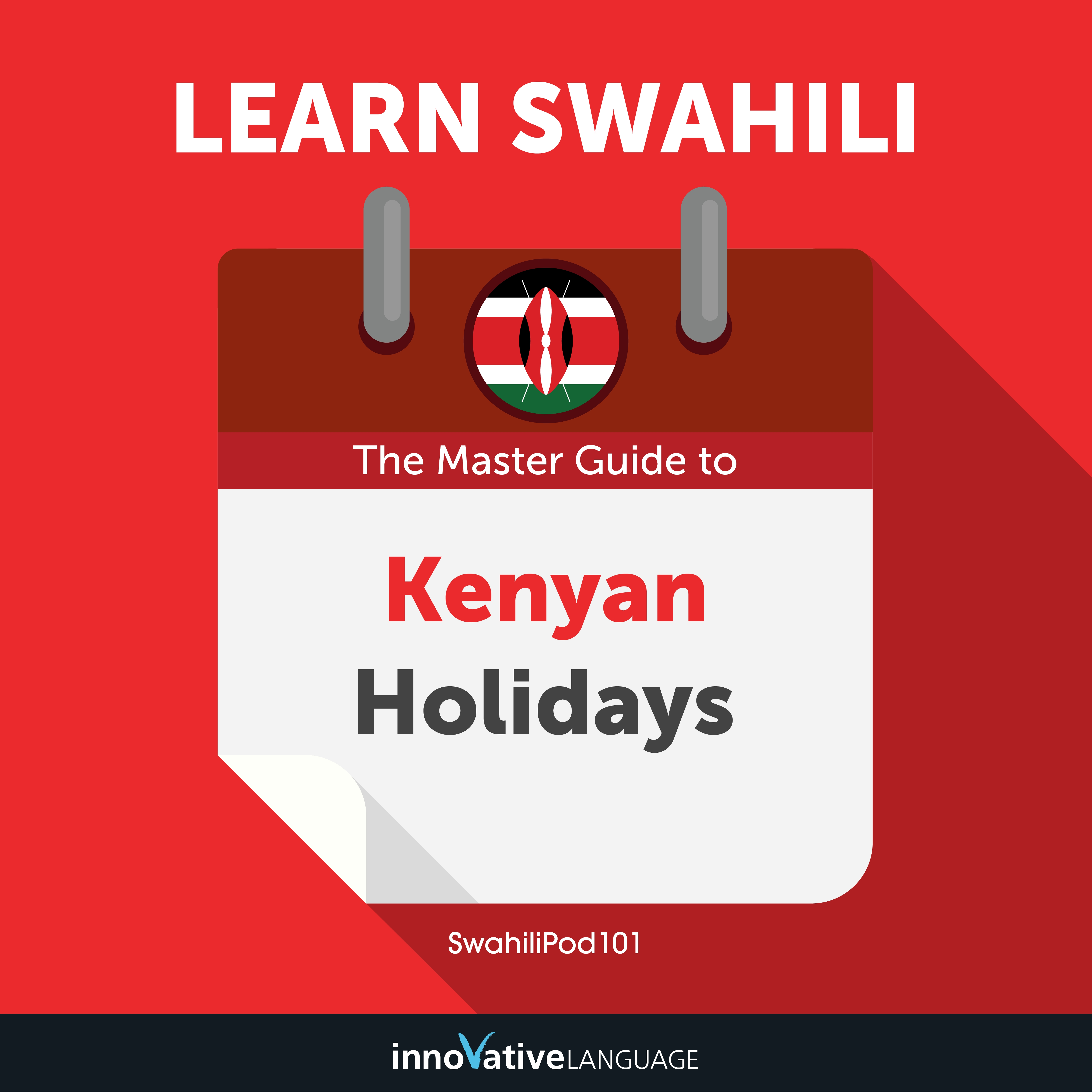 Learn Swahili: The Master Guide to Kenyan Holidays for Beginners Audiobook