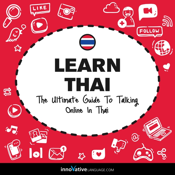 [Audiobook] Learn Thai: The Ultimate Guide to Talking Online in Thai