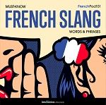 [Audiobook] Learn French: Must-Know French Slang Words & Phrases