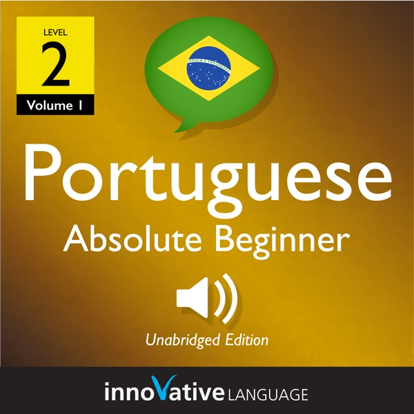 [Audiobook] Learn Portuguese - Level 2: Absolute Beginner Portuguese, Volume 1