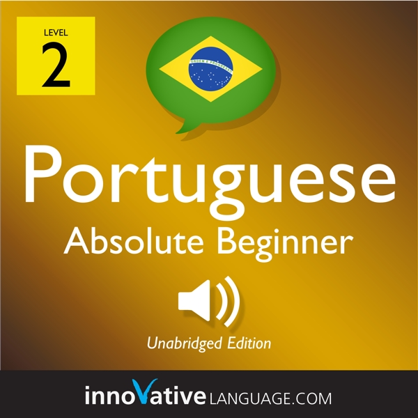 [Audiobook] Learn Portuguese - Level 2: Absolute Beginner Portuguese, Volume 2