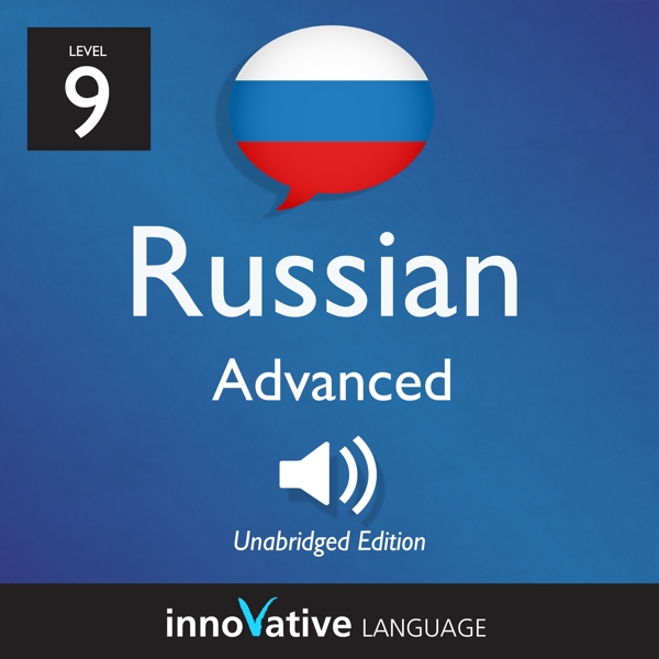 [Audiobook] Learn Russian - Level 9: Advanced Russian, Volume 1
