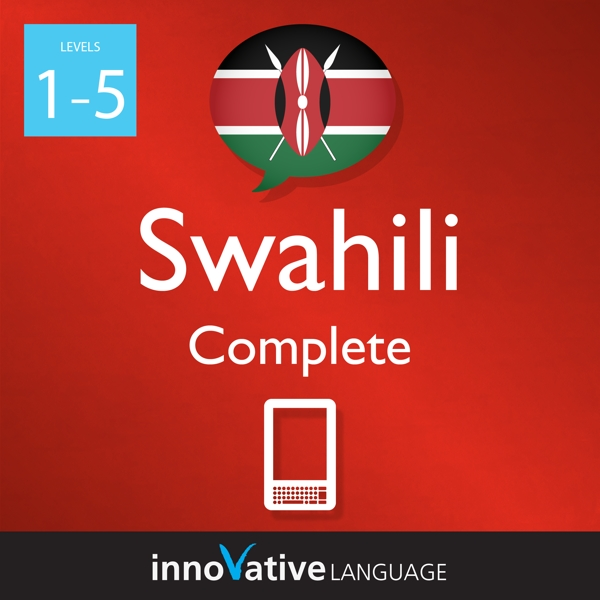 [Audiobook] Learn Swahili - Level 1-5: Complete Swahili