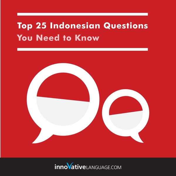 [Audiobook] Learn Indonesian: Top 25 Indonesian Questions You Need to Know