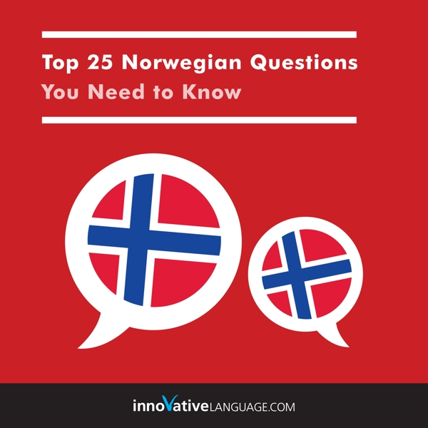 [Audiobook] Learn Norwegian: Top 25 Norwegian Questions You Need to Know