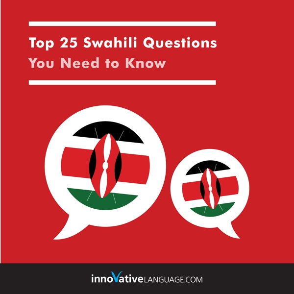 [Audiobook] Learn Swahili: Top 25 Swahili Questions You Need to Know