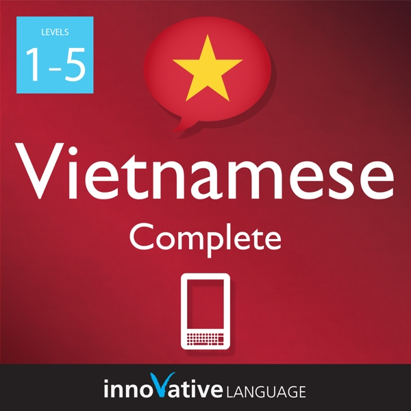 [Audiobook] Learn Vietnamese - Level 1-5: Complete Vietnamese