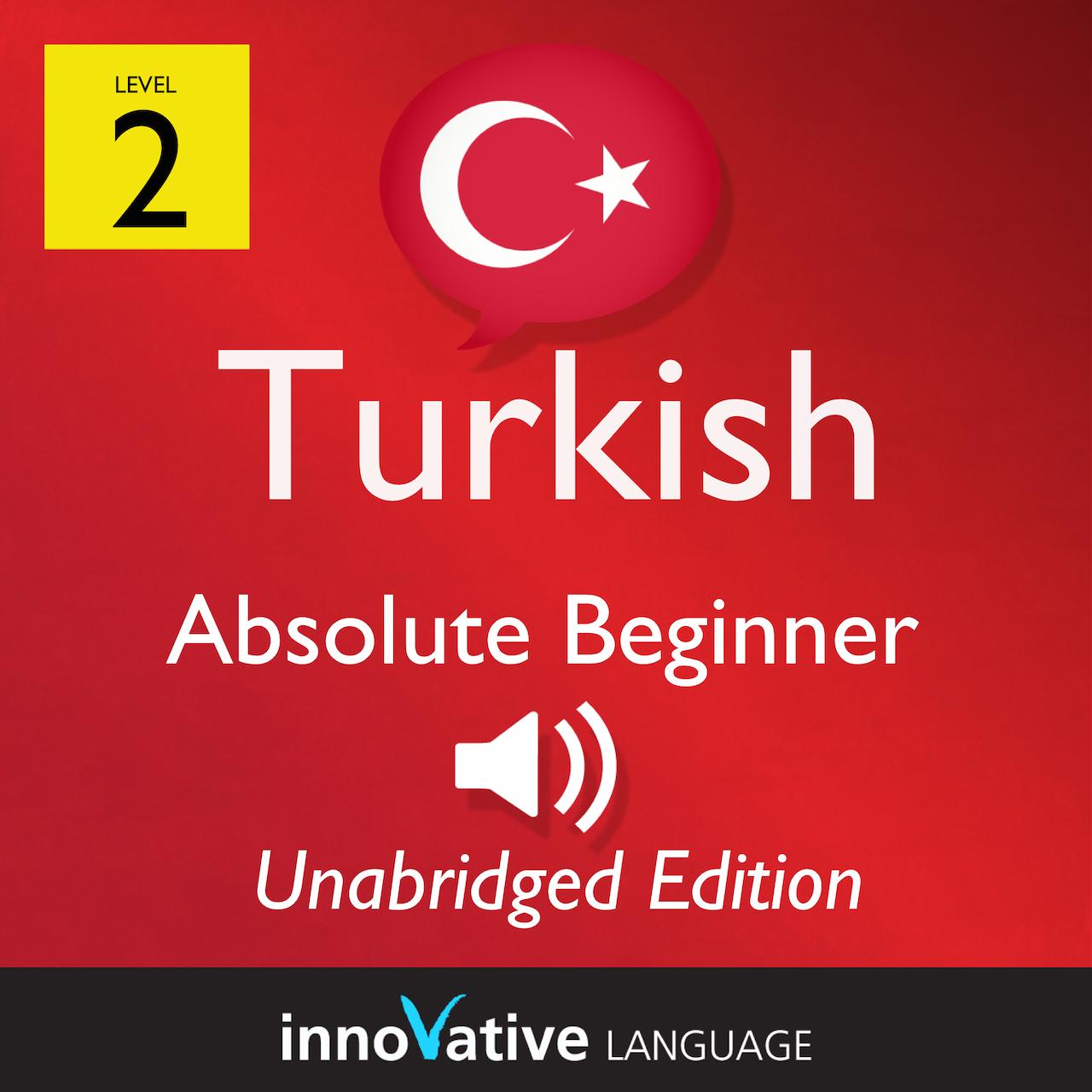 Level Beginner: Level 2: Absolute Beginner Turkish