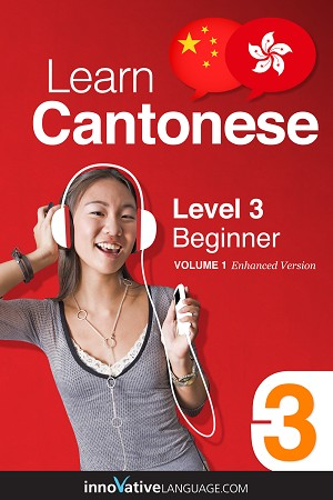 Learn Cantonese - Level 3: Beginner