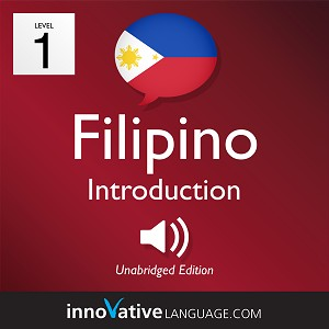 [Audiobook] Learn Filipino - Level 1: Introduction to Filipino, Volume 1