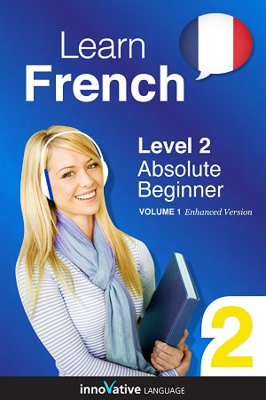 [eBook] Learn French - Level 2: Absolute Beginner